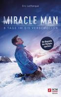 Eric LeMarque: Miracle Man ★★★★