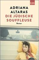 Adriana Altaras: Die jüdische Souffleuse ★★★★★