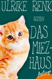 Das Miezhaus - Roman