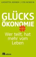 Ute Scheub: Glücksökonomie ★★★