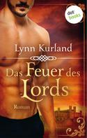 Lynn Kurland: Das Feuer des Lords - Die DePiaget-Serie: Band 2 ★★★★