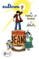 Aaron Neathery: Endtown: A Fistful of Beans