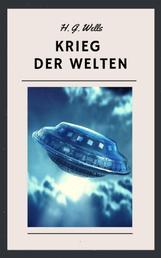 H. G. Wells - Krieg der Welten - Science Fiction Klassiker