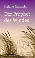Stefano Biavaschi: Der Prophet des Windes ★★