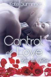 Control of Love: Lass dich fallen