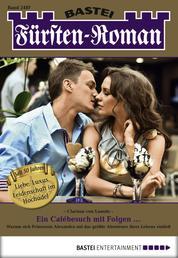 Fürsten-Roman - Folge 2487 - Ein Cafébesuch mit Folgen ...