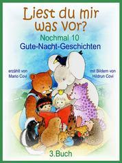 LIEST DU MIR WAS VOR? - Nochmal 10 Gute-Nacht-Geschichten - 3. Buch