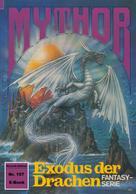 Horst Hoffmann: Mythor 157: Exodus der Drachen