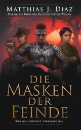 Die Masken der Feinde - Der dritte Band von Das Licht und die Wildnis