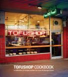 Georgia Green: Tofu Shop Cookbook