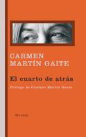 Carmen Martín Gaite: El cuarto de atrás