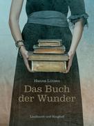 Hanna Lützen: Das Buch der Wunder ★★★