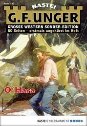 G. F. Unger Sonder-Edition 143 - Western - O'Hara