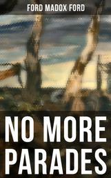 NO MORE PARADES - Parade's End Series
