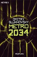 Dmitry Glukhovsky: Metro 2034 ★★★★