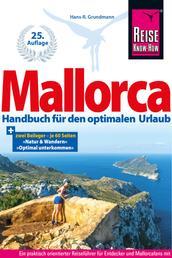 Mallorca - Handbuch für den optimalen Urlaub
