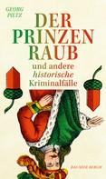 Georg Piltz: Der Prinzenraub ★★★