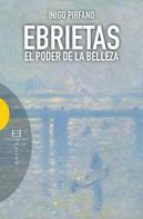 Íñigo Pirfano Laguna: Ebrietas