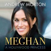 Meghan - A Hollywood Princess (Unabridged)