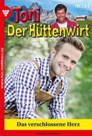 Friederike von Buchner: Toni der Hüttenwirt 187 – Heimatroman