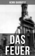 Henri Barbusse: DAS FEUER ★★★