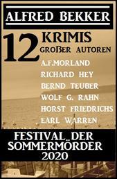 Festival der Sommermörder 2020: 12 Krimis großer Autoren