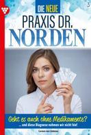 Patricia Vandenberg: Die neue Praxis Dr. Norden 3 – Arztserie