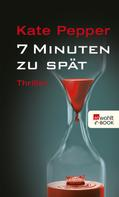 Kate Pepper: 7 Minuten zu spät ★★★★