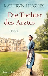 Die Tochter des Arztes - Roman