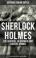 Arthur Conan Doyle: Sherlock Holmes: Ein Skandal in Böhmen und andere Krimis (Zweisprachige Ausgabe: Deutsch-Englisch)