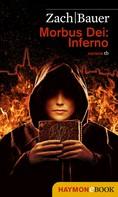 Bastian Zach: Morbus Dei: Inferno ★★★★
