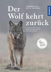 Der Wolf kehrt zurück - Mensch und Wolf in Koexistenz?