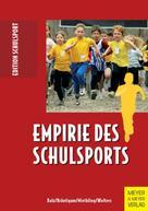 Eckart Balz: Empirie des Schulsports