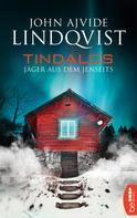 John Ajvide Lindqvist: Tindalos ★★★★