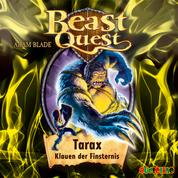 Tarax, Klauen der Finsternis - Beast Quest 21