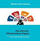André Sternberg: Facebook-Marketing-Tipps
