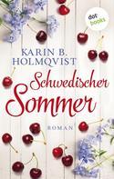 Karin B. Holmqvist: Schwedischer Sommer ★★★★