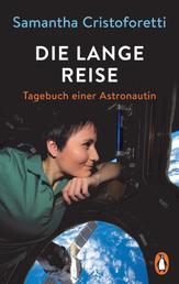 Die lange Reise - Tagebuch einer Astronautin