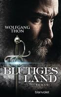 Wolfgang Thon: Blutiges Land ★★★★