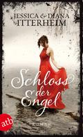 Jessica Itterheim: Schloss der Engel ★★★★