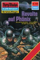 Kurt Mahr: Perry Rhodan 1424: Revolte auf Phönix ★★★★★