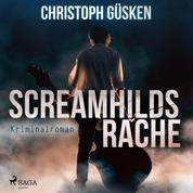 Screamhilds Rache - Kriminalroman (Ungekürzt)