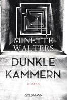 Minette Walters: Dunkle Kammern ★★★★