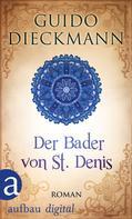 Guido Dieckmann: Der Bader von St. Denis ★★★★