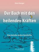 Zora Gienger: Der Bach mit den heilenden Kräften ★★★