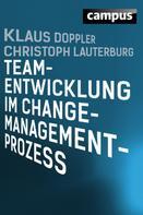 Klaus Doppler: Teamentwicklung im Change-Management-Prozess ★★★★