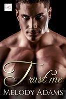 Melody Adams: Trust Me ★★★★