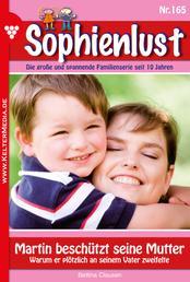 Sophienlust 165 – Familienroman - Martin beschützt seine Mutter