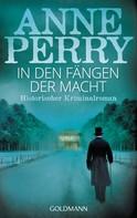 Anne Perry: In den Fängen der Macht ★★★★★