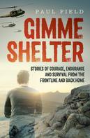 Paul Field: Gimme Shelter